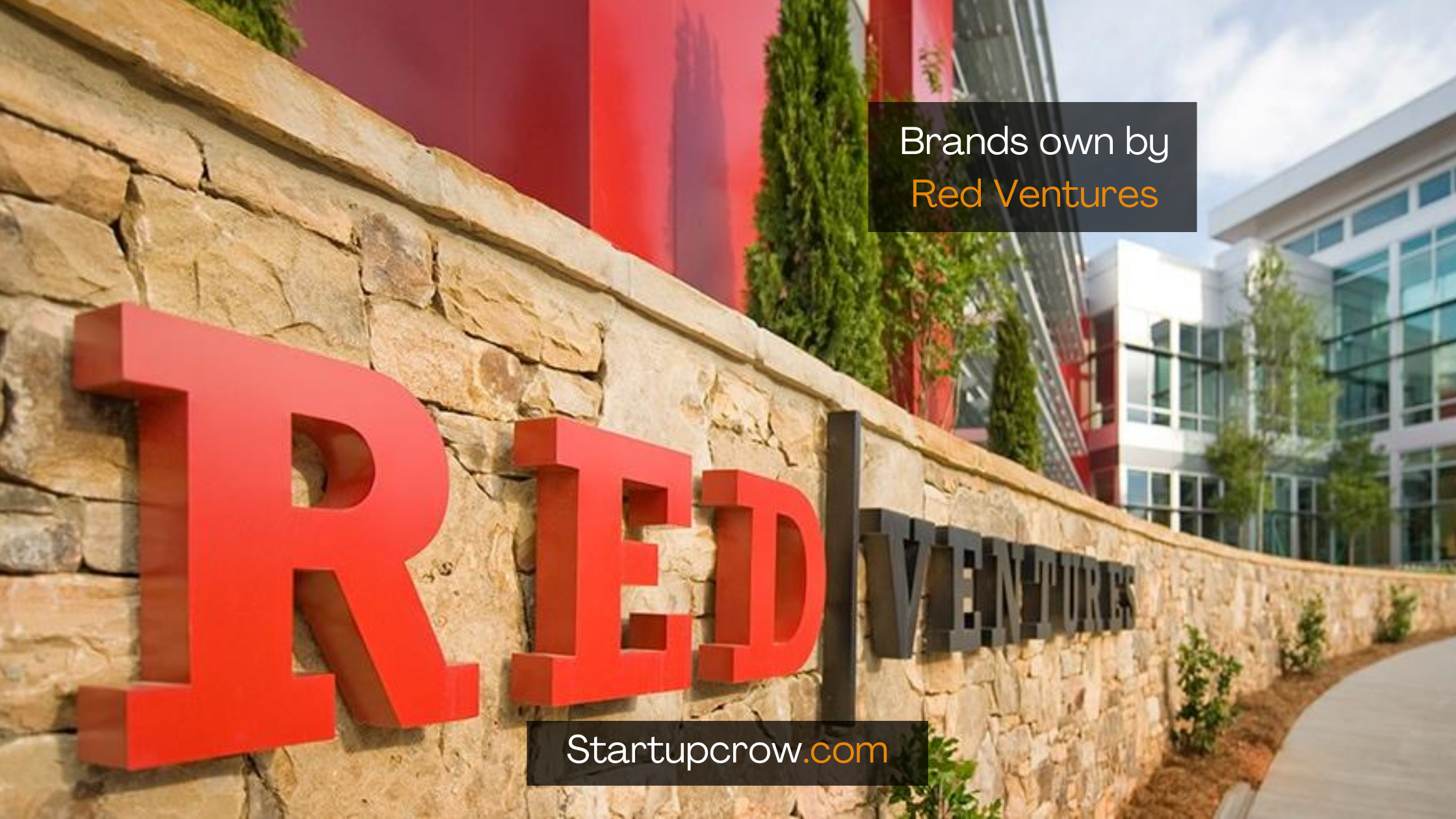 Brands own by Red Ventures startupcrow