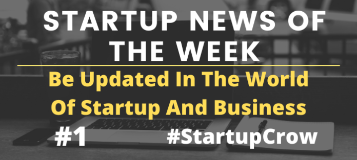 Startup News Of The Week