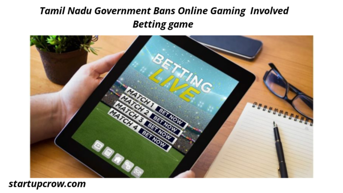 Tamil Nadu Government Bans Online Gaming Involved Betting game