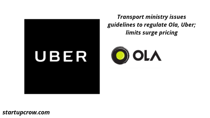 Transport ministry issues guidelines to regulate Ola, Uber; limits surge pricing