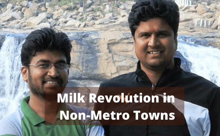 How Two Friends Start a Milk Revolution in Non-Metro Towns with Dairy Startup Puresh Daily