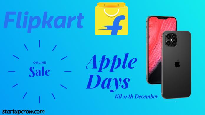 Apple days Flipkart sale