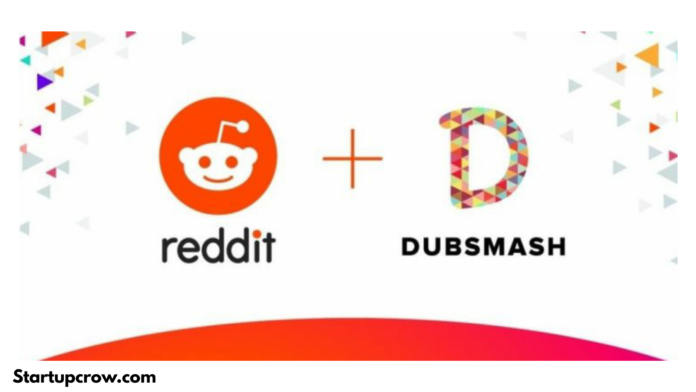 Reddit Acquires TikTok Rival And Short Video Platform Dubsmash