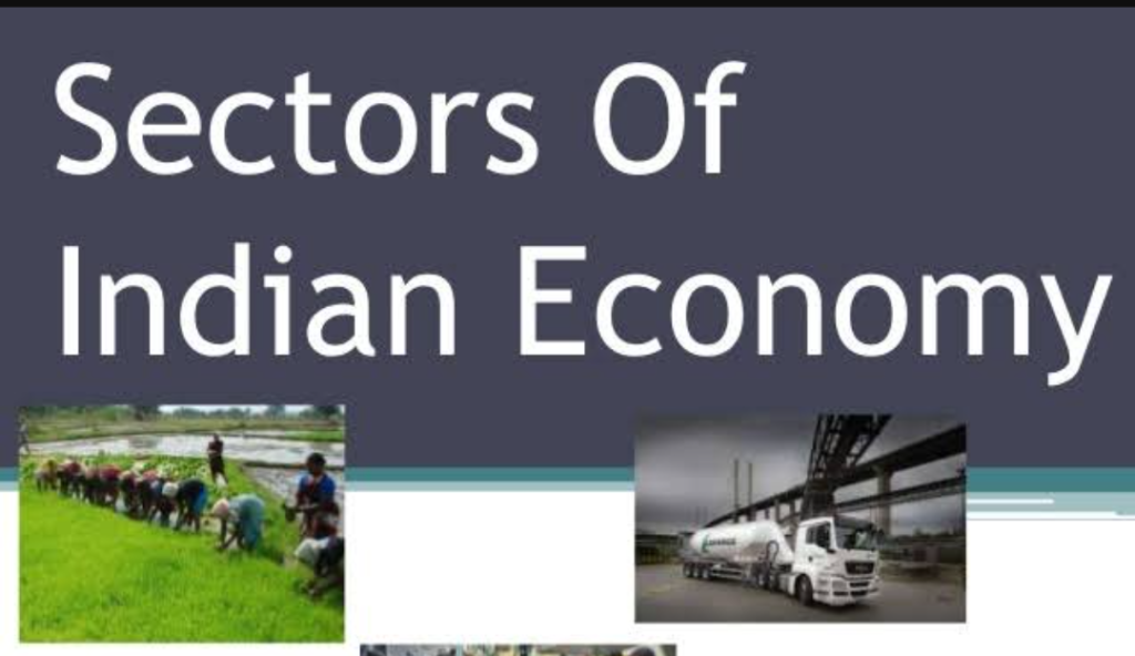 Various sectors of the economy in India