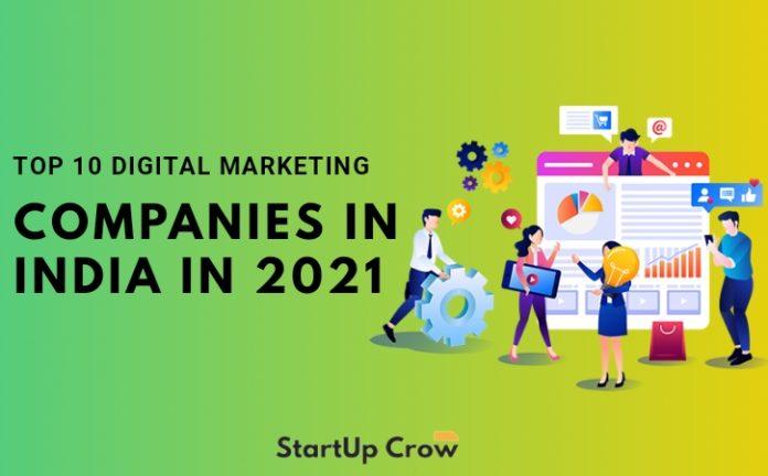 Top 10 Digital Marketing Companies In India in 2021