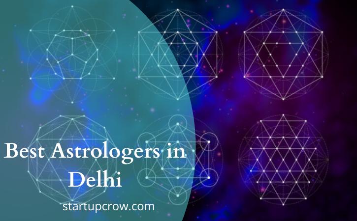 Top 10 Best Astrologers in Delhi in 2021