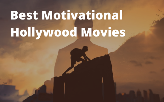 Best Motivational Hollywood Movies