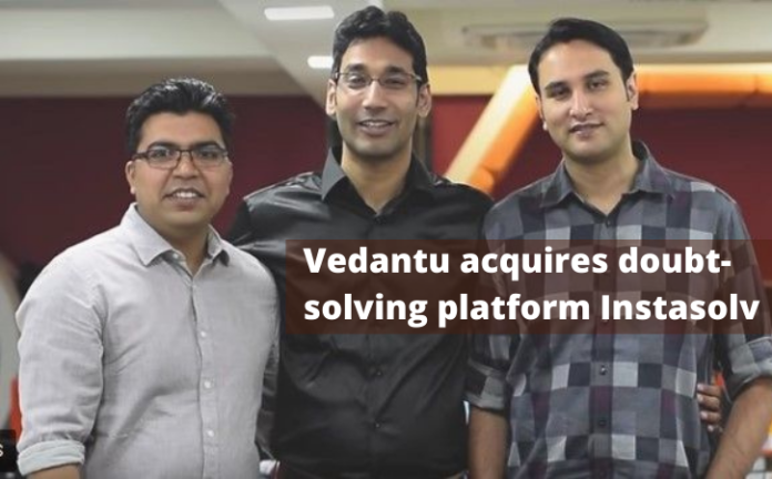 Vedantu Acquires Instasolv Which is a Doubt-Solving Platform