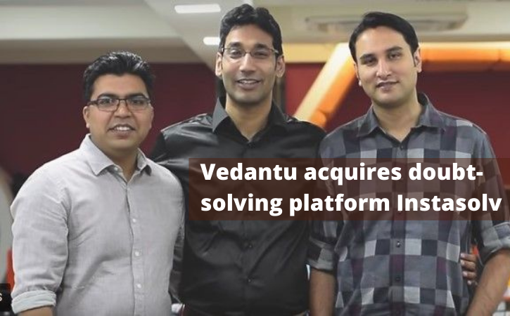 Vedantu Acquires Instasolv Which is a Doubt-Solving Platform With An Undisclosed Amount