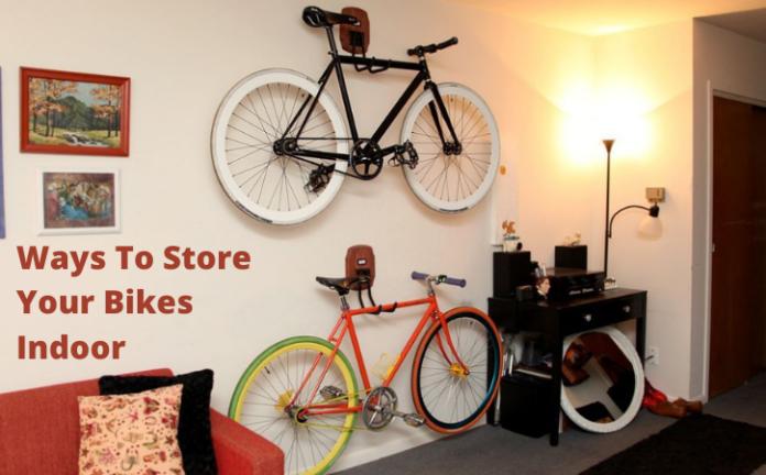 Ways To Store Your Bikes Indoor