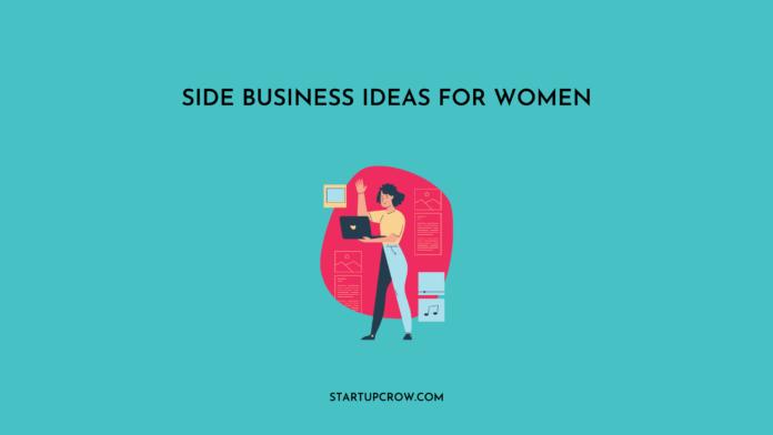 Side business ideas for Women
