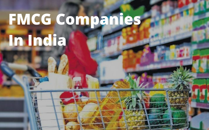 Top 10 FMCG Companies In India – 2021