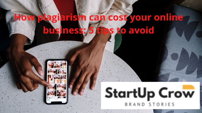 How plagiarism can cost your online business