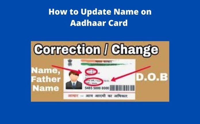 How to Update Name on Aadhaar Card